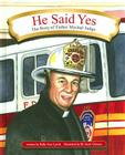 He Said Yes: The Story of Father Mychal Judge Cover Image