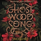 Ghost Wood Song Lib/E Cover Image