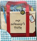 My Mommy's Tote Cover Image