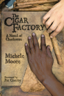 The Cigar Factory: A Novel of Charleston (Story River Books) Cover Image