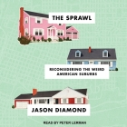 The Sprawl: Reconsidering the Weird American Suburbs Cover Image