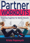 Partner Workouts: Training Together for Better Results Cover Image