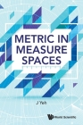 Metric in Measure Spaces Cover Image