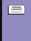 Organic Chemistry: Hexagonal Graph Paper Notebook, 150 Pages, 1/4 inch Hexagons, Purple Cover Image