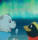The Hungry Polar Bear Cover Image