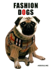 Fashion Dogs: The Face of Twenty-First-Century Capitalism (Memoire) Cover Image