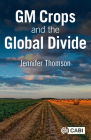 GM Crops and the Global Divide Cover Image