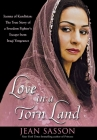 Love in a Torn Land: Joanna of Kurdistan: The True Story of a Freedom Fighter's Escape from Iraqi Vengeance Cover Image