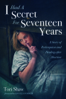 I Had A Secret For Seventeen Years Cover Image