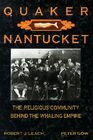 Quaker Nantucket: The Religious Community Behind the Whaling Empire Cover Image