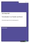 Vereinbarkeit von Familie und Beruf: Herausforderungen für das Sozialmanagement Cover Image