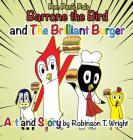 Barrone the Bird and the Brilliant Burger Cover Image