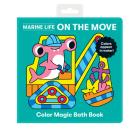 Marine Life On the Move Color Magic Bath Book Cover Image