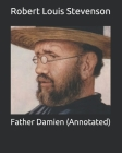 Father Damien (Annotated) Cover Image