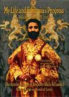 The Autobiography of Emperor Haile Sellassie I: King of All Kings and Lord of All Lords; My Life and Ethopia's Progress 1892-1937 (My Life and Ethiopia's Progress #1) Cover Image