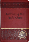 Following the Holy Spirit: Dialogues, Prayers, and Devotions Cover Image