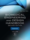 Biomedical Engineering & Design Handbook Set Cover Image