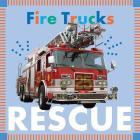 Fire Trucks Rescue (Amicus Ink Board Books) Cover Image