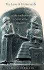 The Laws of Hammurabi: At the Confluence of Royal and Scribal Traditions Cover Image