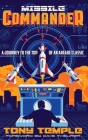 Missile Commander: A Journey to the Top of an Arcade Classic Cover Image
