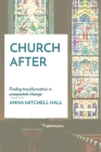 Church After: Finding transformation in unexpected change Cover Image