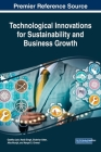 Technological Innovations for Sustainability and Business Growth Cover Image