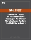 Unsettled Topics on Nondestructive Testing of Additively Manufactured Parts in the Mobility Industry Cover Image