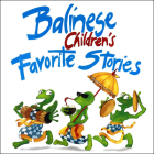 Balinese Children's Favorite Stories Cover Image