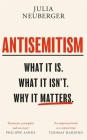 Antisemitism: What It Is. What It Isn't. Why It Matters Cover Image