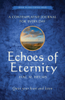 Echoes of Eternity:  A Contemplative Journal for Every Day Cover Image