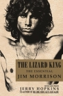 The Lizard King: The Essential Jim Morrison Cover Image