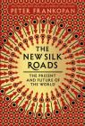 The New Silk Roads: The Present and Future of the World Cover Image