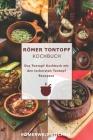 Römer Tontopf Kochbuch: Das Tontopf Kochbuch mit den leckersten Tontopf Rezepten Cover Image