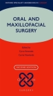 Oral and Maxillofacial Surgery (Oxford Specialist Handbooks in Surgery) Cover Image