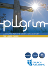Pilgrim - The Lord's Prayer: A Course for the Christian Journey Cover Image