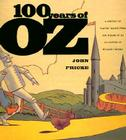 100 Years of Oz: A Century of Classic Images Cover Image