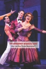 The Broadway Musicals Quiz: Can You Ace These Questions?: Questions About Broadway Musicals Cover Image