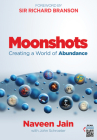 Moonshots: Creating a World of Abundance Cover Image
