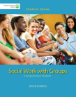 Brooks/Cole Empowerment Series: Social Work with Groups: A Comprehensive Worktext (Book Only) Cover Image