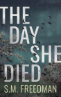 The Day She Died Cover Image
