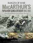 Macarthur's Papua New Guinea Offensive, 1942-1943 (Images of War) Cover Image
