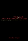 The Law of Affirmative Action: Twenty Five Years of Supreme Court Decisions on Race and Remedies Cover Image