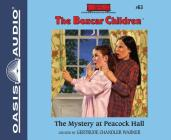 The Mystery at Peacock Hall (Library Edition) (The Boxcar Children Mysteries #63) Cover Image
