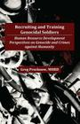 Recruiting and Training Genocidal Soldiers: Human Resource Development Perspectives on Genocide and Crimes Against Humanity Cover Image