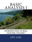 Basic Analysis I: Introduction to Real Analysis, Volume I Cover Image