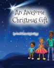 An Awesome Christmas Gift Cover Image