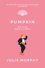 Pumpkin (Dumplin' #3) Cover Image
