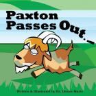 Paxton Passes Out Cover Image