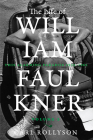 The Life of William Faulkner, 2: This Alarming Paradox, 1935-1962 Cover Image