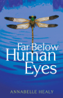 Far Below Human Eyes Cover Image